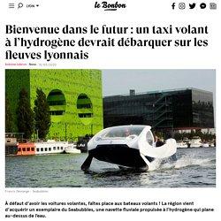 Bienvenue dans le futur: un taxi volant à l'hydrogène devrait débarquer sur les fleuves lyonnais