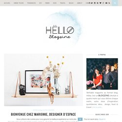 Bienvenue chez Mariekke, designer d'espace - Hëllø Blogzine