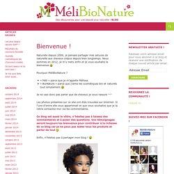 MéliBioNature – Le blog de la beauté bio et naturelle