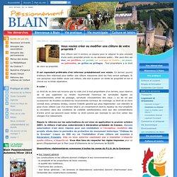 Bienvenue sur le site de Blain . Vous voulez créer ou modifier une clôture de votre propriété ?