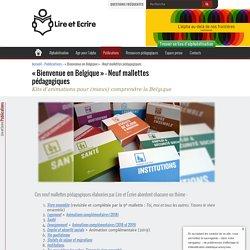 « Bienvenue en Belgique » – Neuf mallettes pédagogiques - Lire et Écrire