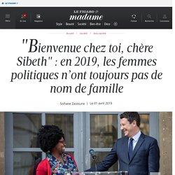 """""""Bienvenue chez toi, chère Sibeth"""" : en 2019, les femmes politiques n'ont toujours pas de nom de famille"""