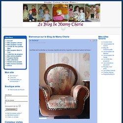 Bienvenue sur le Blog de Mamy Chérie