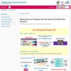 Bienvenue sur l'espace du CDI, lieu de travail et de lecture ! - Espace CDI - Collège Jean-Jacques Rousseau