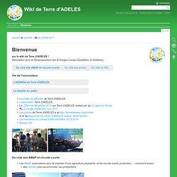Bienvenue [Wiki de Terre d'ADELES]