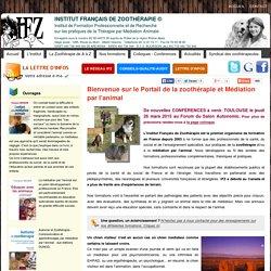 Bienvenue sur le Portail de la zoothérapie et Médiation par l'animal : Institut Français de Zoothérapie
