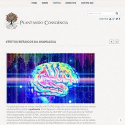 Efeitos bifásicos da Ayahuasca