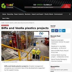 Biffa and Veolia plastics projects