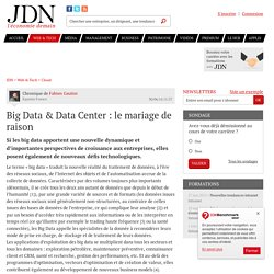 Big Data & Data Center : le mariage de raison - JDN