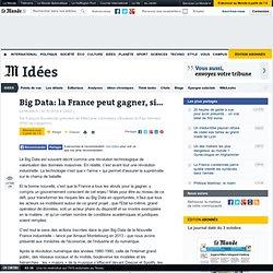 Big Data: la France peut gagner, si...
