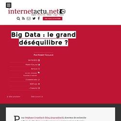 Big Data : le grand déséquilibre