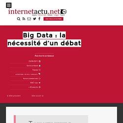Big Data : la nécessité d'un débat