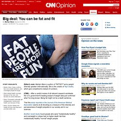 Big deal: You can be fat and fit