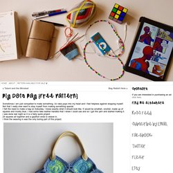 Big Dots Bag {Free Pattern} « The C Side