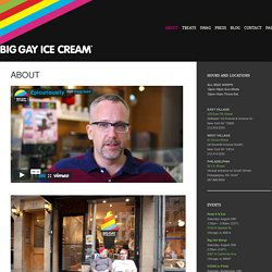 Big Gay Ice Cream - About