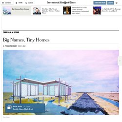 Big Names, Tiny Homes