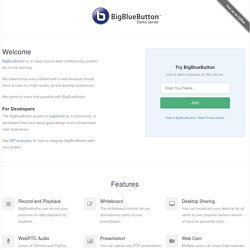 BigBlueButton -- Open Source Web Conferencing