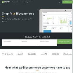 Shopify vs Bigcommerce Customer Review - Alternative to Bigcommerce