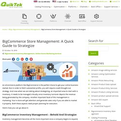 BigCommerce Store Management: A Quick Guide to Strategize