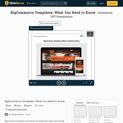 Know about Reliable BigCommerce Templates & Themes