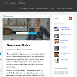 Bigcommerce Review - Pros And Cons Of Using Bigcommerce