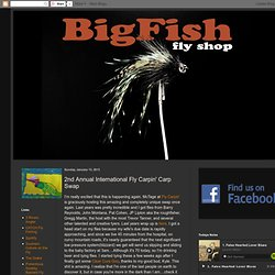 2nd Annual International Fly Carpin' Carp Swap