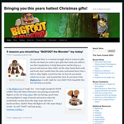 The Bigfoot Toy from Imaginext is this years hottest Christmas gift!