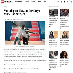 Who is bigger diva, Jay Z or Kanye West? Find out here