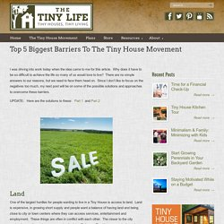 Top 5 Biggest Barriers To The Tiny House Movement