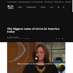 The biggest cause of stress in America today