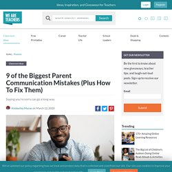 Biggest Parent Communication Mistakes (plus how to fix them)