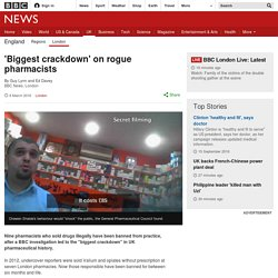 'Biggest crackdown' on rogue pharmacists