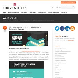 The Biggest Movers: 2015 Eduventures Retention Ratings