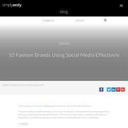Ten of the biggest Fashion brands use social media effectively