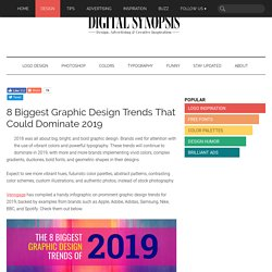8 Biggest Graphic Design Trends That Could Dominate 2019