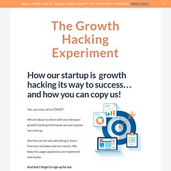 Growth Hacking Guide - How our startup is using growth hacking (and how you can copy us)
