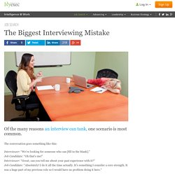 Biggest Interviewing Mistake