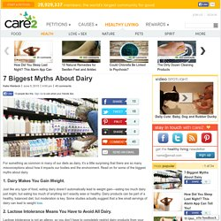 8 Biggest Myths About Dairy