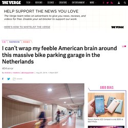 World's biggest bike garage is obviously in the Netherlands, because the car is king in the US