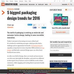 5 biggest packaging design trends for 2016