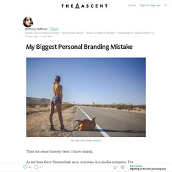 My Biggest Personal Branding Mistake