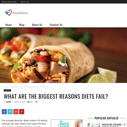 What Are the Biggest Reasons Diets Fail? - health4em
