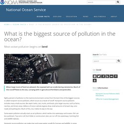 What is the biggest source of pollution in the ocean?