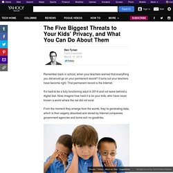 The Five Biggest Threats to Your Kids' Privacy, and What You Can Do About Them