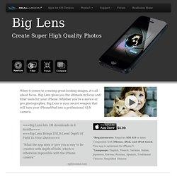 BigLens - Create Super High Quality Photos