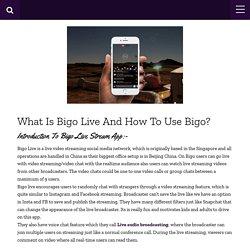 How To Use Bigo Live And Make Money As Host