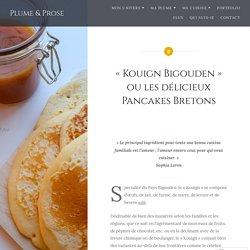 «Kouign Bigouden» ou les délicieux Pancakes Bretons