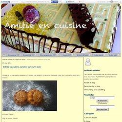 Sablés bigoudins, caramel au beurre salé - amitie en cuisine