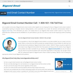 Bigpond email contact number Call : 1-800-921-156 Toll Free