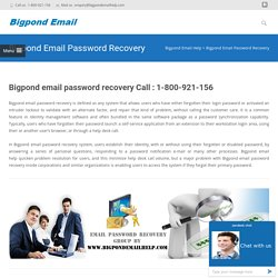 Call Toll Free 1-800-921-156 For Bigpond Email Password Recovery